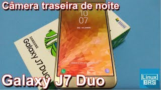 Samsung Galaxy J7 Duo - Câmera Traseira de noite a 1080p
