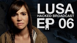 Hacked Brodcast || Lusa || Episode 106 || A Sci-Fi Webseries