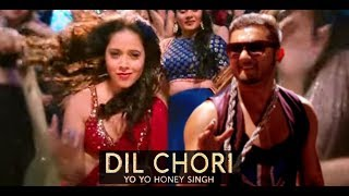 Yo Yo Honey Singh is back: DIL CHORI || Honey Singh version