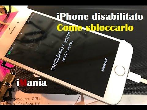 iphone disabilitato come sbloccare iphone 5s SE 6 6s 7 plus ipad guida completa modalità recupero