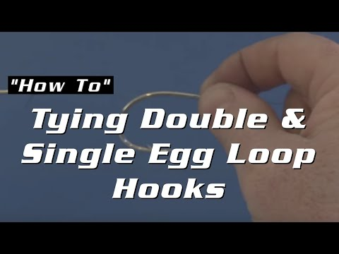 Tying Double & Single Egg Loop Hooks