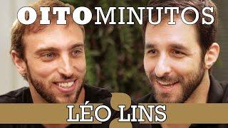 8 minutos - Léo Lins