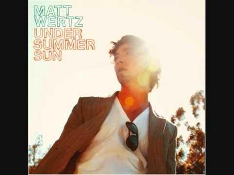 Matt Wertz - The Way I Feel