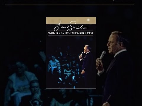 Frank Sinatra: Sinatra In Japan: Live At The Budokan Hall, Tokyo