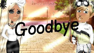 Goodbye - Msp Version by angelinatoni xDlol? || Part 2 of Small Doses