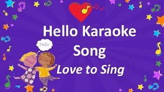 Hello Song Karaoke | Easy English Song | Children Love to Sing Kids Songs