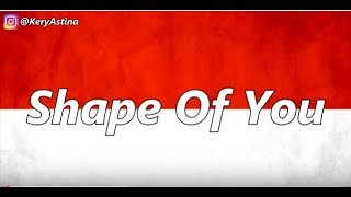 download lagu Shape Of You   Spesial Hari Kemerdekaan Dirgahayu gratis