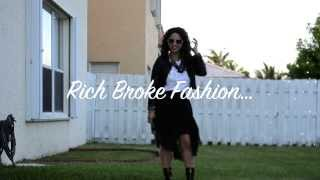 Rich Broke Fashion ~OOTD ~ LookBook