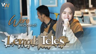 Download lagu WORO WIDOWATI - LEMAH TELES |