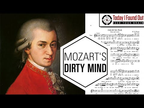 Mozart's Much Less Family Friendly Works