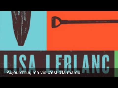 Lisa Leblanc - Ma Vie Cest Dla Marde