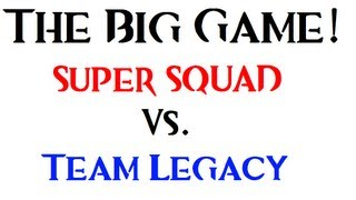 Super Squad vs Team Legacy Commentary