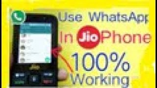 How To Use Whatsapp in Jio Phone || 100% Real || App To Use Whatsapp In Jio Phone