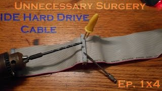 Unnecessary Surgery - DOS IDE Hard Drive Cable