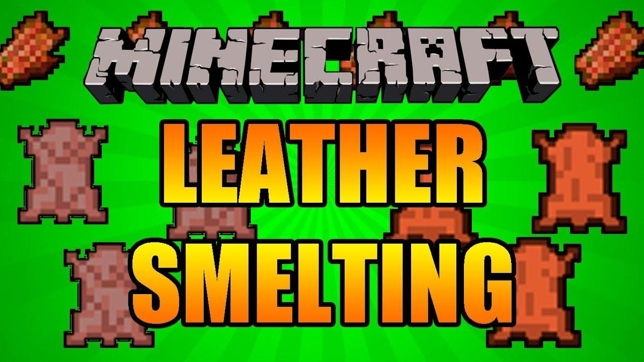 Minecraft Leather Mod Leather Smelting Mod |