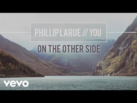 Phillip LaRue - On the Other Side (audio)