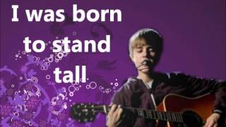 Justin Bieber Born to be somebody- Lyricss