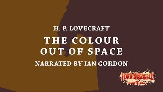 """""""The Colour Out of Space"""" by H. P. Lovecraft (By HorrorBabble)"""