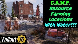 Fallout 76: C.A.M.P. Resource Farming Locations with Water!