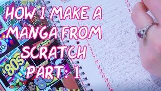 MAKING MANGA & COMICS ~Part 1: Inspiration, plot and first draft