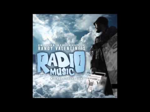 Randy Valentine - Radio Music (FULL MIXTAPE 2016)(Mixed by STRAIGHT SOUND)