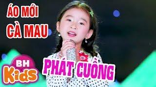 Áo Mới Cà Mau - Phát cuồng giọng ca nhí bé Candy Ngọc Hà