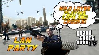 LAN Party: Moar Cops N Crooks in GTA IV - NODE