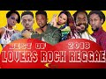 Lagu LOVERS ROCK REGGAE MIX BEST OF 2018 SEGMENT 1 Mix by Djeasy