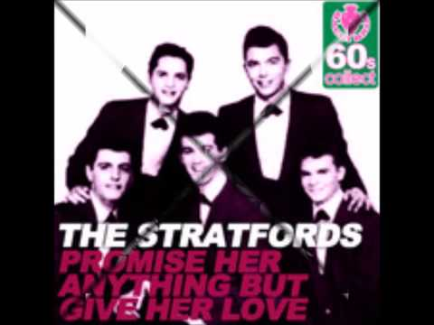 STRATFORDS - PROMISE HER ANYTHING (BUT GIVE HER LOVE) - UNIVERSAL ARTISTS 1215 - 1961
