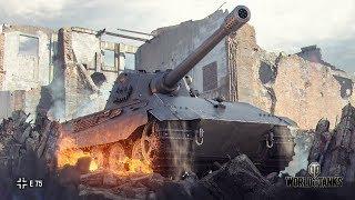 E-75 Gameplay World of Tanks. Прокачка