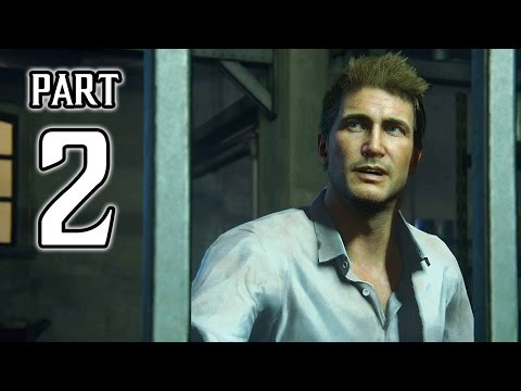 Uncharted 4: A Thief's End Walkthrough PART 2 Gameplay (PS4) No Commentary @ 1080p HD ✔