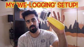 IF YOU ARE STARTING A VLOGGING CHANNEL WATCH THIS...|MY WE-LOGGING SETUP| Jadoo VLogs