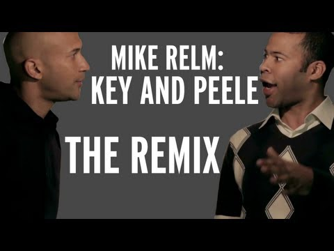 MIKE RELM: BITCH (THE KEY AND PEELE REMIX)