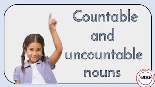 Countable and  uncountable nouns, English countable and uncountable nouns
