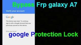 SAMSUNG A7 2016 Bypass FRP REMOVE GOOGLE ACCOUNT
