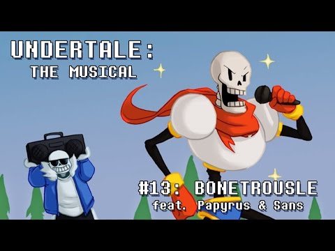 Undertale the Musical - Bonetrousle