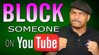 How to Block Someone on your YouTube Channel