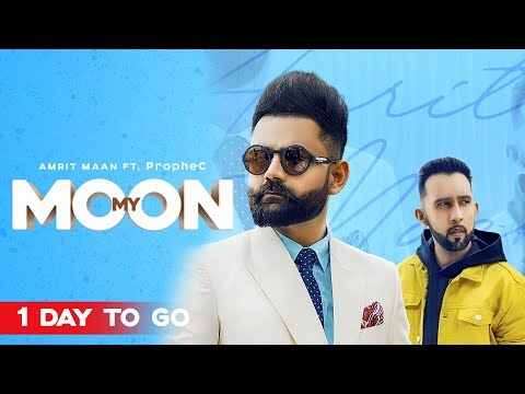 Download Lagu  My Moon 1 Day To Go | Amrit Maan Ft. The PropheC | Tru Makers | Planet Recordz Mp3 Free