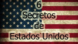 6 Secretos De Estados Unidos !!INCREIBLE!! │2015│The Anonymous