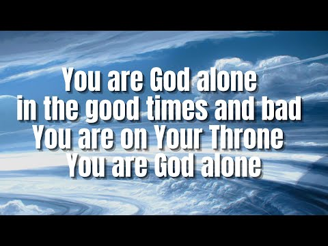 You Are God Alone | Phillips, Craig & Dean video