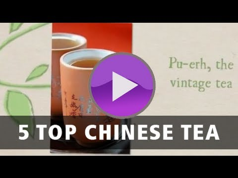 5 Top Chinese Tea