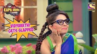 Vidyavathi Gets Slapped - The Kapil Sharma Show