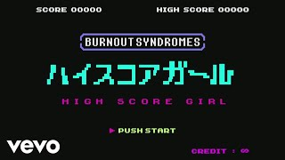 BURNOUT SYNDROMES - Highscoregirl