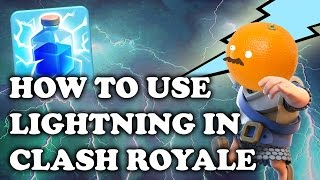Clash Royale How To Use Lightning By Yarn