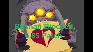 Is This New Bug ? Roshan Blocked Dota 2 Reborn 6.85 Patch !