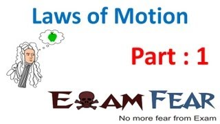 Physics Laws of motion part 1 Aristotle law CBSE class 11
