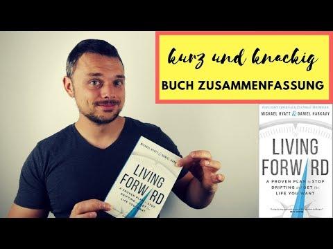 Buch Zusammenfassung - living forward