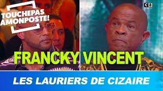 Les lauriers de Cizaire : Booba VS Francky Vincent !