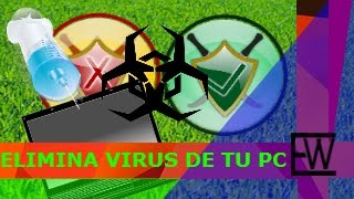 Como detectar y eliminar virus/malwares de mi PC [windows 7/8/8.1/10] 2016