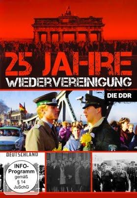 25 Jahre Wiedervereinigung Die DDR